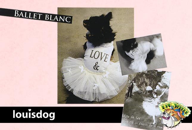犬服のビックスマイル「Ballet Blanc[Louisdog]」